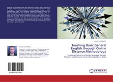 Bookcover of Teaching Basic General English through Online Distance Methodology