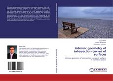 Portada del libro de Intrinsic geometry of intersection curves of surfaces