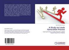 Bookcover of A Study on Leads Generation Process