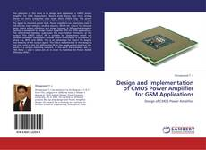 Couverture de Design and Implementation of CMOS Power Amplifier for GSM Applications