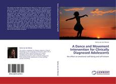 Обложка A Dance and Movement Intervention for Clinically Diagnosed Adolescents