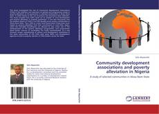 Bookcover of Community development associations and poverty alleviation in Nigeria