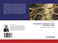 Couverture de Corruption in Ukraine: view from the inside