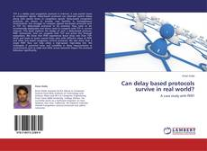 Portada del libro de Can delay based protocols survive in real world?