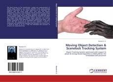 Moving Object Detection & Scenelock Tracking System kitap kapağı