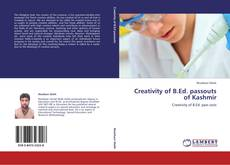 Bookcover of Creativity of B.Ed. passouts of Kashmir