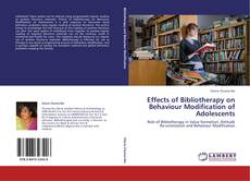 Portada del libro de Effects of Bibliotherapy on Behaviour Modification of Adolescents