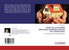 Buchcover von Earth as sustainable alternative building material for construction