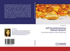 Bookcover of Self Emulsifying Drug Delivery Systems