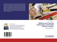 Copertina di Making and Testing Laboratory Laminated Veneer Lumber