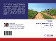 Bookcover of Nurses' work with HIV prevention