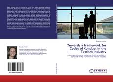Capa do livro de Towards a Framework for Codes of Conduct in the Tourism Industry
