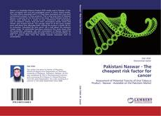 Pakistani Naswar - The cheapest risk factor for cancer kitap kapağı