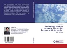 Bookcover of Technology Business Incubator as a Tool of Government Intervention
