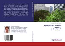 Designing a healthy housing   environment kitap kapağı