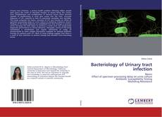 Portada del libro de Bacteriology of Urinary tract infection
