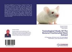 Portada del libro de Toxicological Study Of The Butanol Fractionated Root Extract