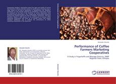 Bookcover of Performance of Coffee Farmers Marketing Cooperatives