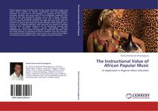 Copertina di The Instructional Value of African Popular Music
