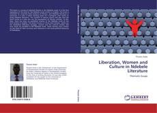 Portada del libro de Liberation, Women and Culture in Ndebele Literature