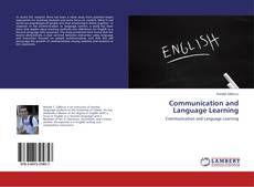 Bookcover of Communication and Language Learning