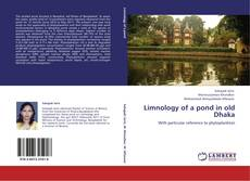 Bookcover of Limnology of a pond in old Dhaka
