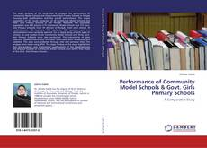 Copertina di Performance of Community Model Schools & Govt. Girls Primary Schools