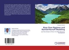 River Flow Regimes and Rainfall-Runoff Modeling的封面