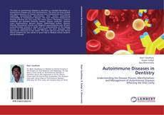Bookcover of Autoimmune Diseases in Dentistry