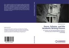 Bookcover of Genre, Schema, and the Academic Writing Process