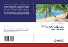 Capa do livro de A Preliminary Investigation Into Tourism-Oriented Crimes In Ghana