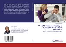 Use of Politeness Strategies during Verbal Conflict Resolution kitap kapağı