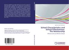 Bookcover of School Characteristics and School Effectiveness:  The Relationship