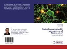 Bookcover of Radiopharmaceutical in Management of Parkinsonism