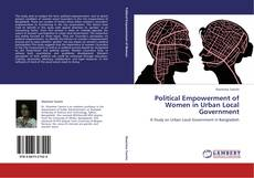 Bookcover of Political Empowerment of Women in Urban Local Government