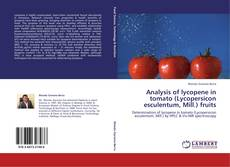 Bookcover of Analysis of lycopene in tomato (Lycopersicon esculentum, Mill.) fruits