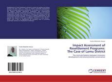 Portada del libro de Impact Assessment of Resettlement Programs:  The Case of Lamu District