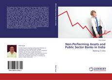 Borítókép a  Non-Performing Assets and Public Sector Banks in India - hoz