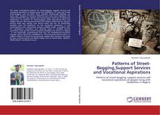 Bookcover of Patterns of Street-Begging,Support Services and Vocational Aspirations