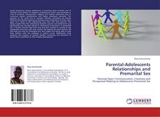 Обложка Parental-Adolescents Relationships and Premarital Sex