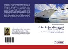 Bookcover of A New Design of Faster and Economical Ships