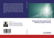 State Level Corruption and Military Coups in Africa kitap kapağı