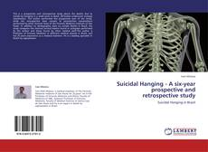 Capa do livro de Suicidal Hanging - A six-year prospective and retrospective study