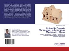 Bookcover of Residential Property Management in Bolgatanga Municipality, Ghana