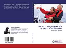 Capa do livro de Impacts of Ageing Tourists on Tourism Development