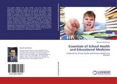 Bookcover of Essentials of School Health and Educational Medicine
