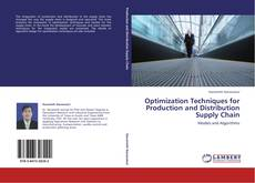 Buchcover von Optimization Techniques for Production and Distribution Supply Chain