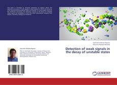 Bookcover of Detection of weak signals in the decay of unstable states