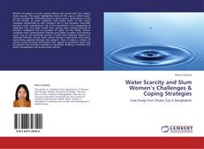 Bookcover of Water Scarcity and Slum Women's Challenges & Coping Strategies