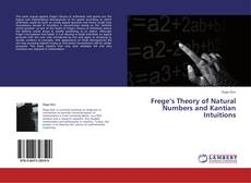 Bookcover of Frege's Theory of Natural Numbers and Kantian Intuitions